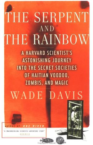 Cover for the Serpent and the Rainbow by Wade Davis