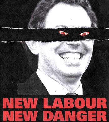 "Ad Campaign for ""New Labour, New Danger"""