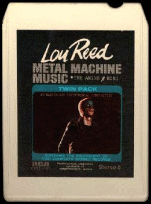 8-Track Tape for Metal Machine Music (front)