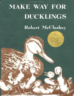 "Cover of ""Make Way For Ducklings"" by Robert McCloskey"