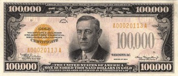 Hundred-thousand dollar bill with Woodrow Wilson
