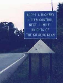 Highway Cleanup Courtesy of the KKK - Sign 1